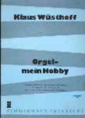 Orgel - mein Hobby