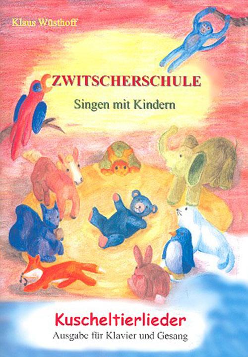 Zwitscherschule - Kuscheltierlieder (Lernwerk)
